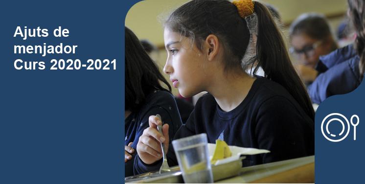 Ajuts de menjador escolar per al curs 2020-2021